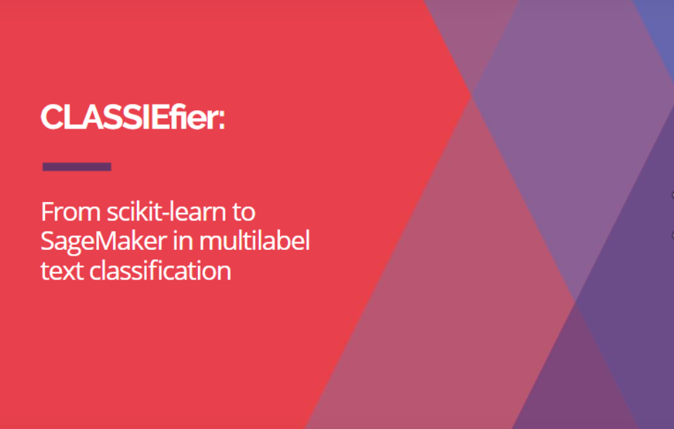 CLASSIEfier: From scikit-learn to SageMaker in multilabel text classification